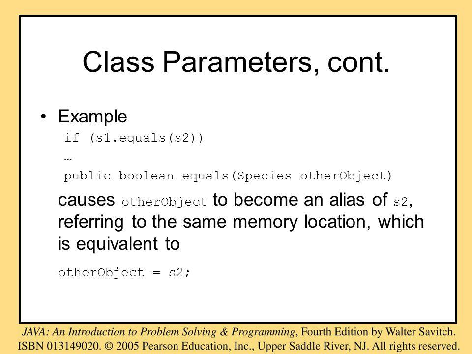 Class Parameters, cont.