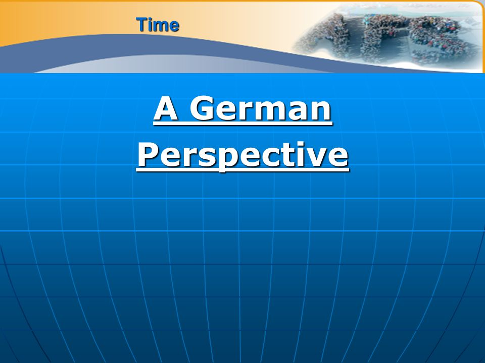 Time A German Perspective