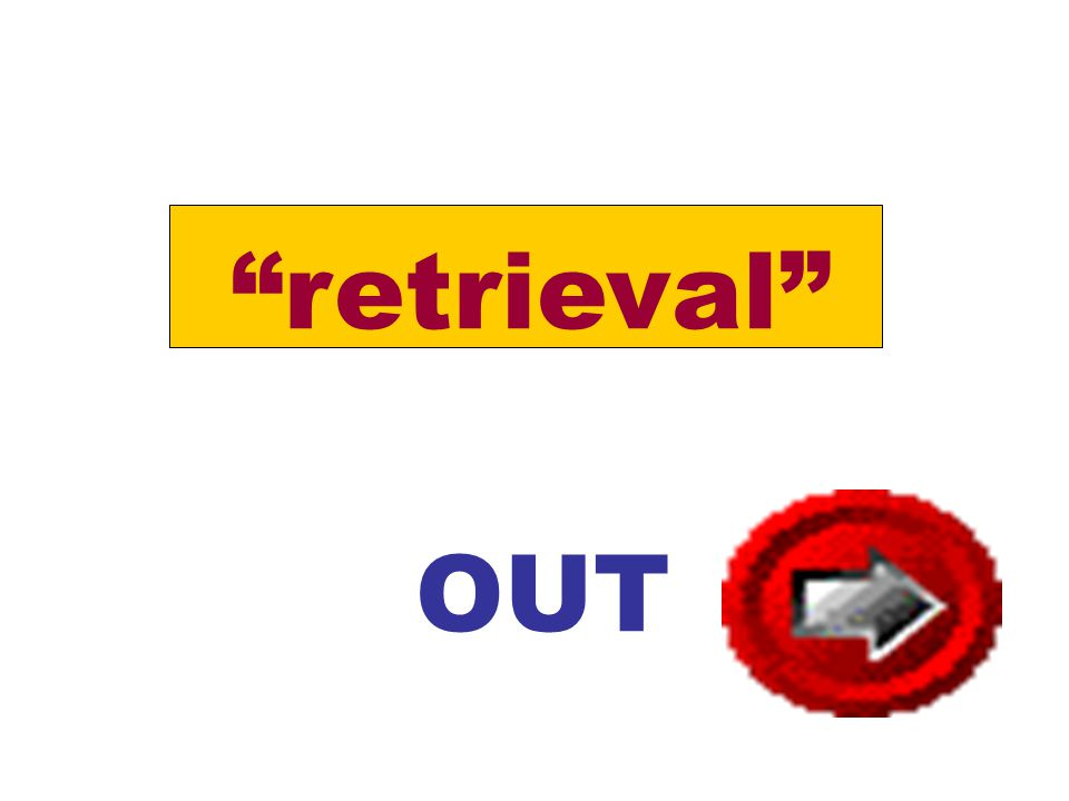"""retrieval"" OUT"