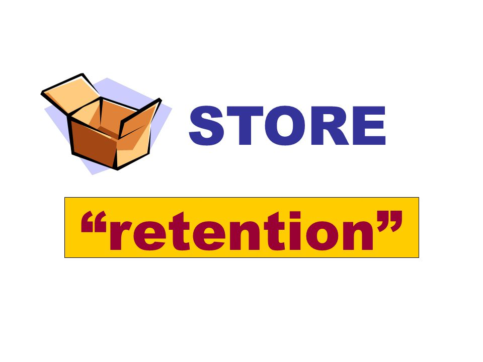 "STORE ""retention"""