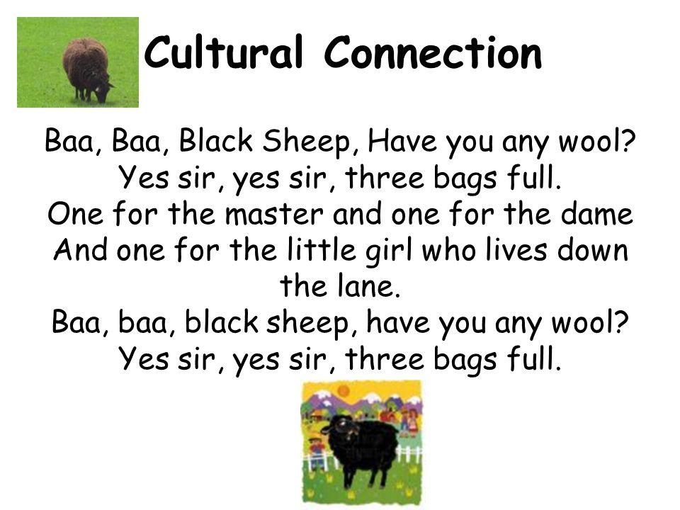 Cultural Connection Baa, Baa, Black Sheep, Have you any wool.