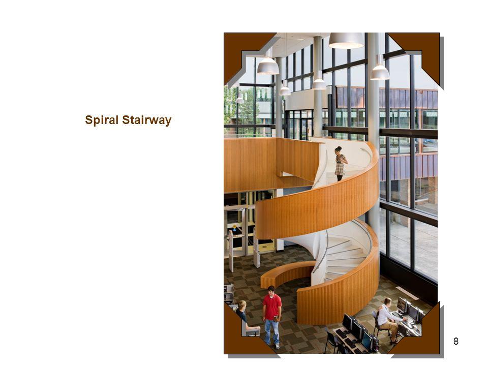 8 Spiral Stairway