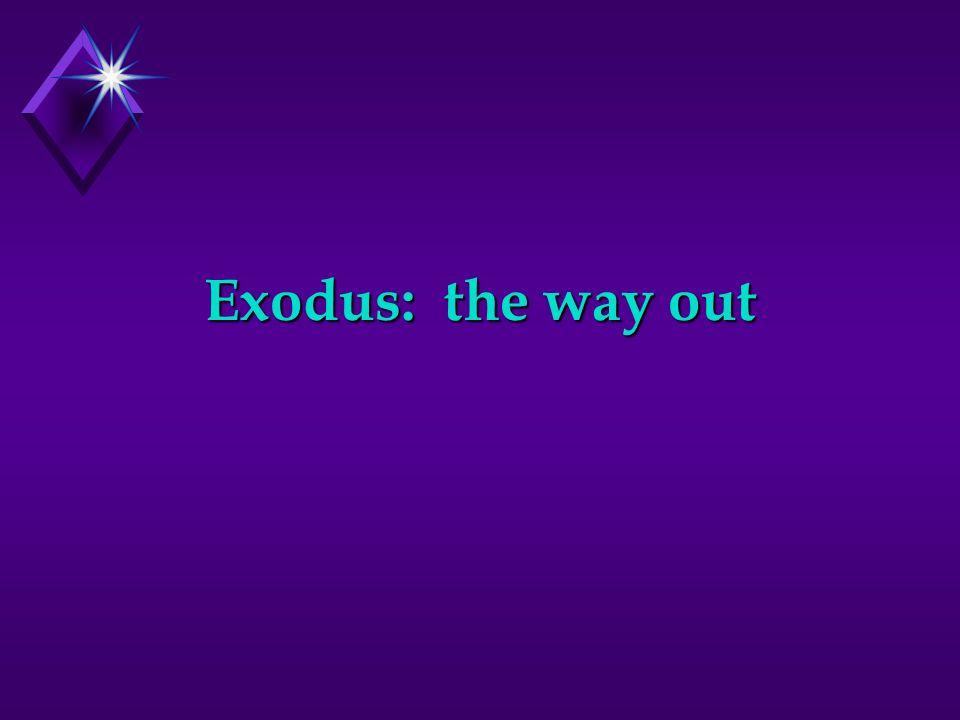 Exodus Background u What is Exodus about.