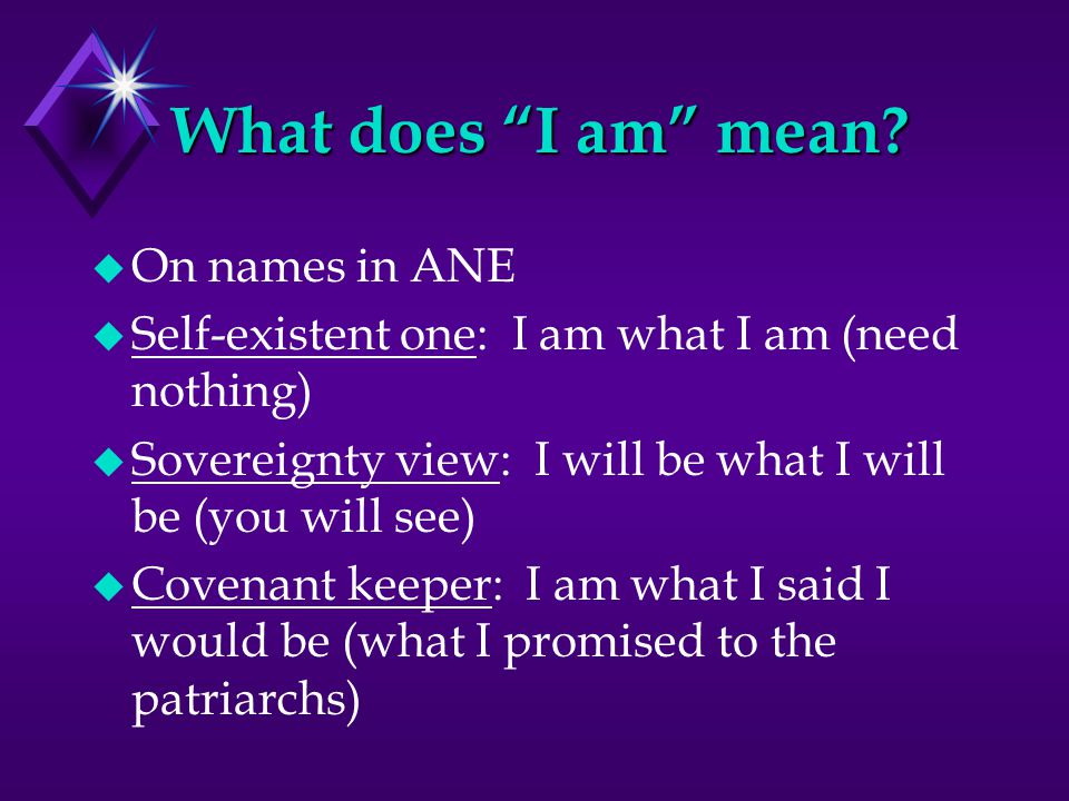 What does I am mean.