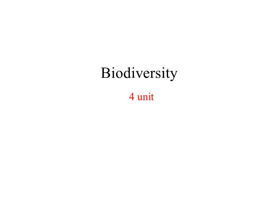 Biodiversity Biodiversity refers to the variety and variability among all groups of living organisms and the ecological complexes of which they are a part Units of Biodiversity 1)Genetic diversity 2)Species diversity 3)Ecosystem diversity
