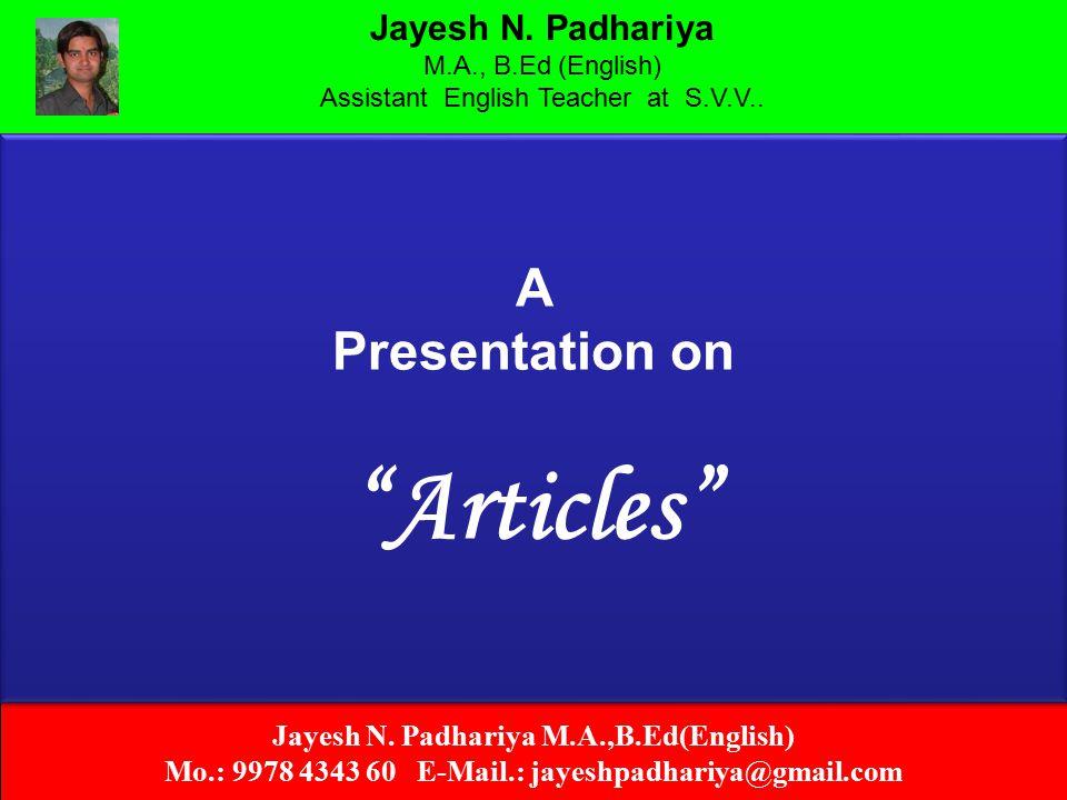 Jayesh N.