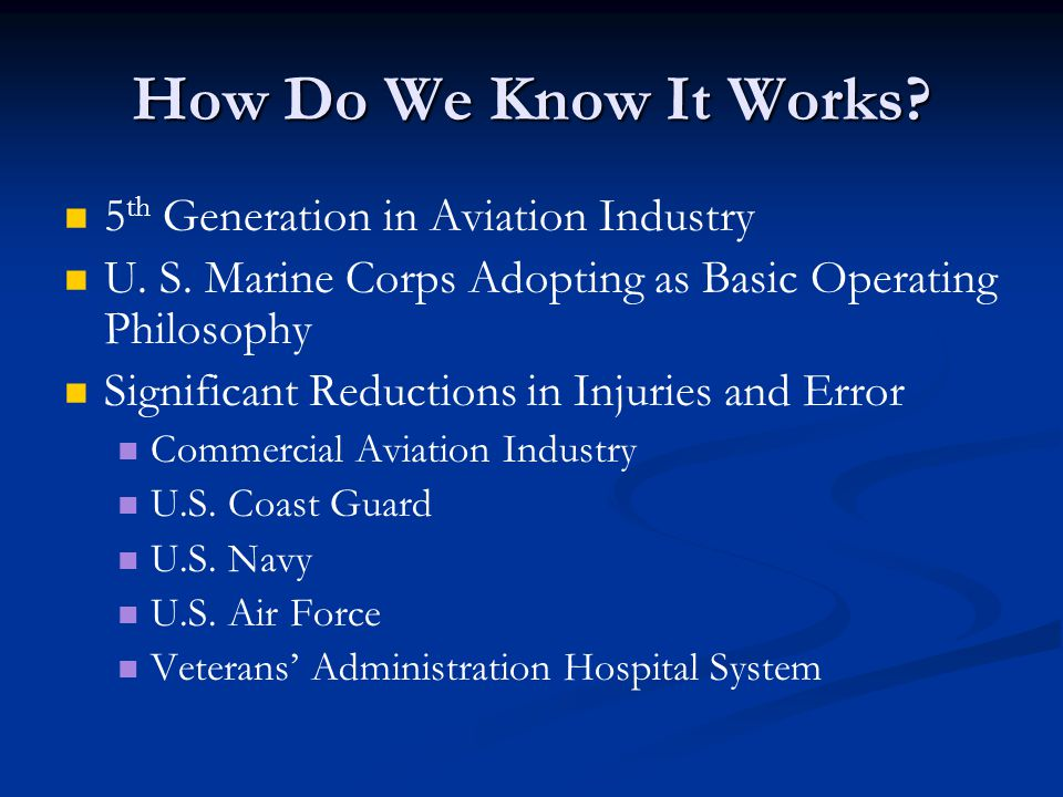 How Do We Know It Works. 5 th Generation in Aviation Industry U.