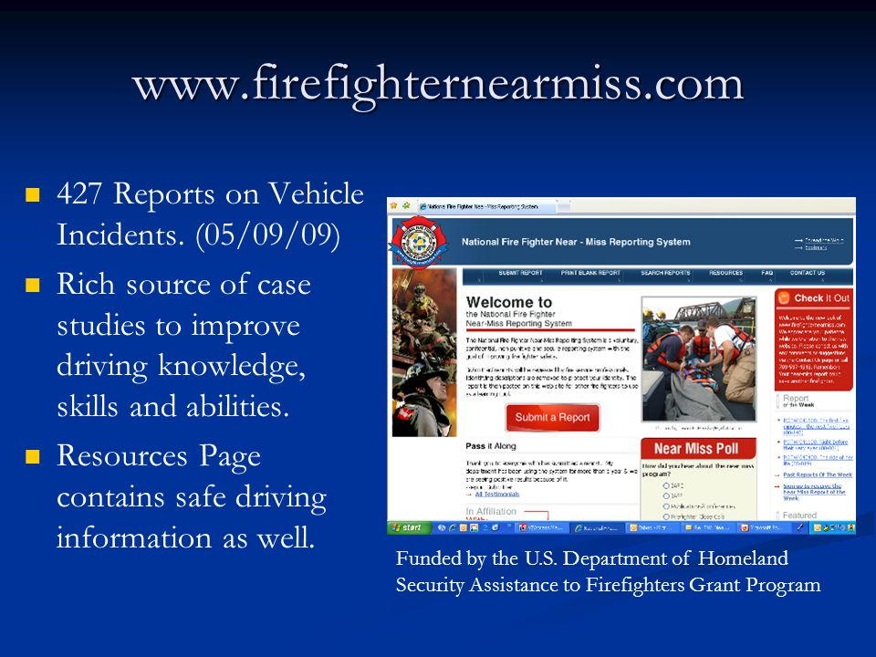 www.firefighternearmiss.com 427 Reports on Vehicle Incidents.