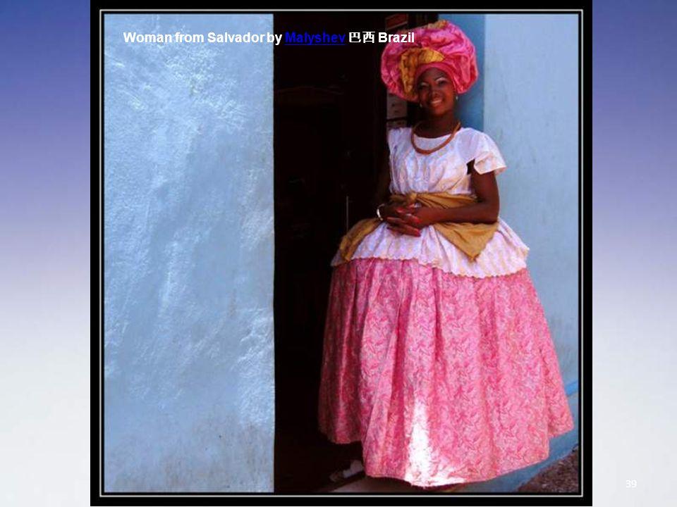 Woman from Salvador by Malyshev 巴西 BrazilMalyshev 39