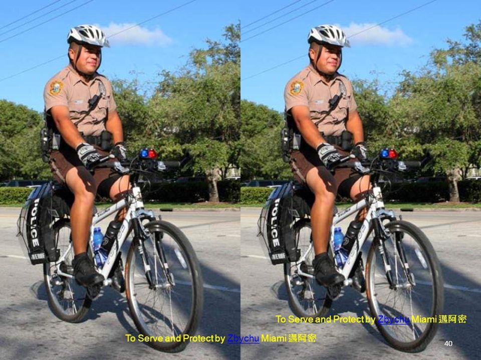 To Serve and Protect by Zbychu Miami 邁阿密Zbychu To Serve and Protect by Zbychu Miami 邁阿密Zbychu 40