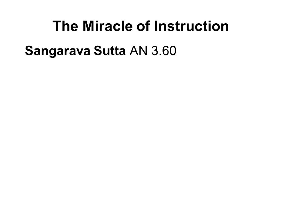 The Miracle of Instruction Sangarava Sutta AN 3.60