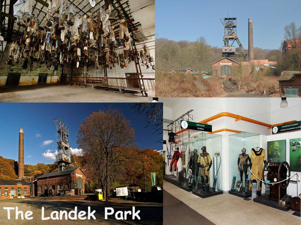 The Landek P ark is the mining museum