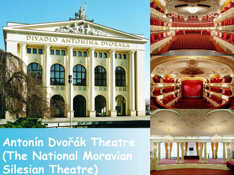 Antonín Dvořák Theatre (The National Moravian Silesian Theatre)