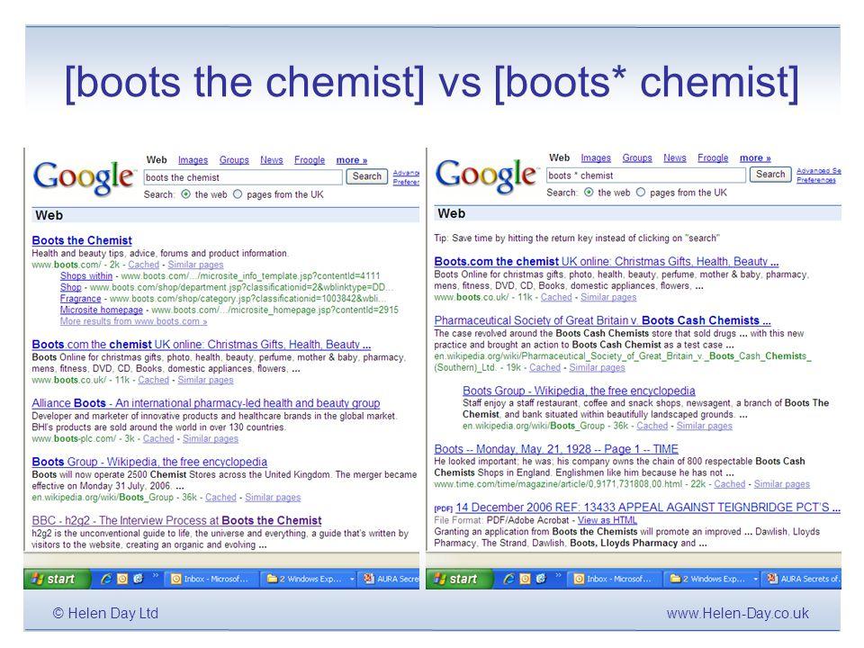 www.Helen-Day.co.uk© Helen Day Ltd [boots the chemist] vs [boots* chemist]