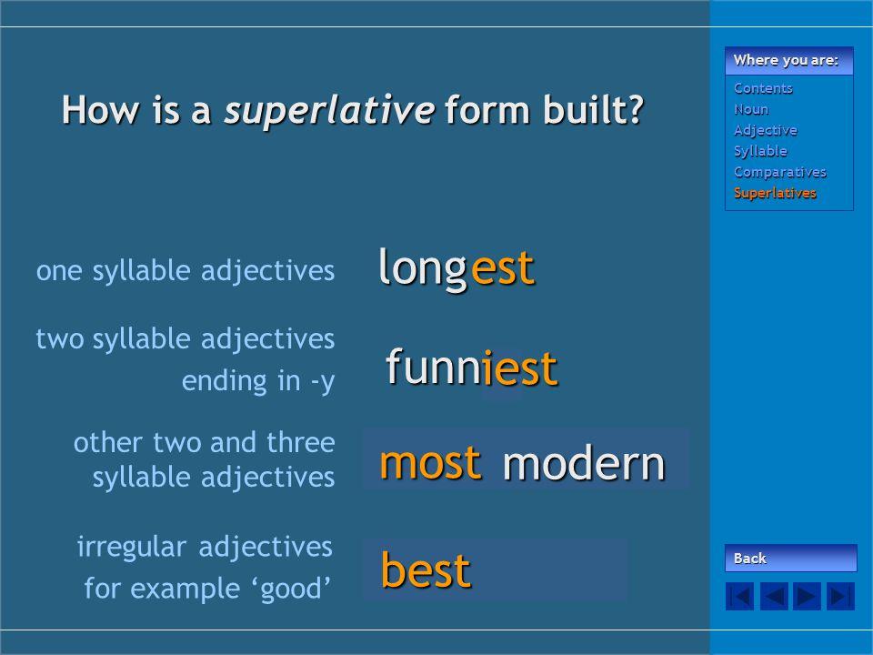 How is a superlative form built.