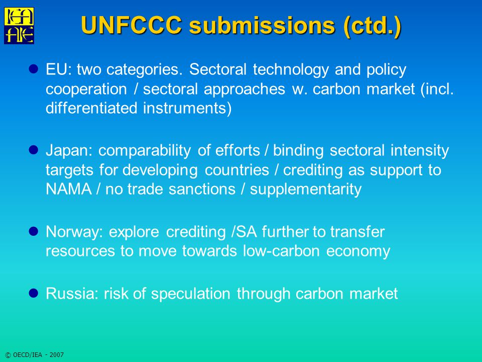 © OECD/IEA - 2007 UNFCCC submissions (ctd.) EU: two categories.