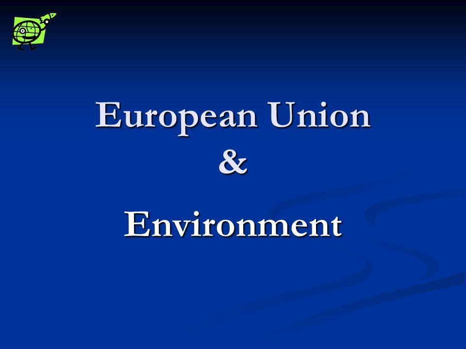 European Union & Environment