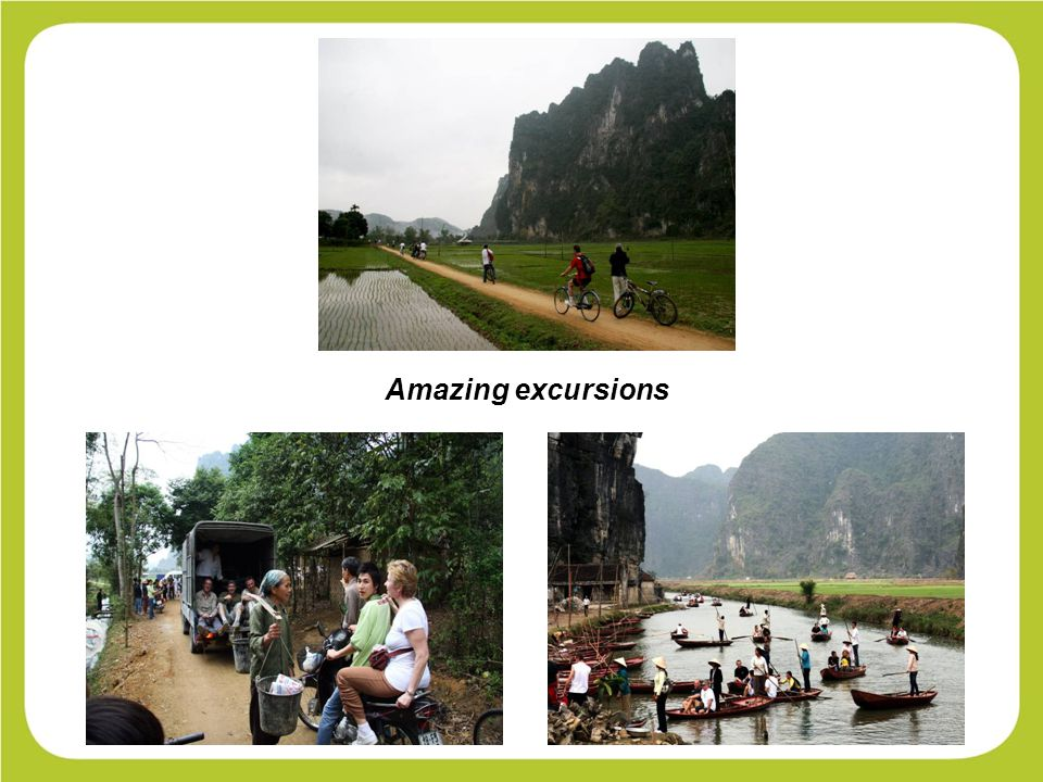 Amazing excursions