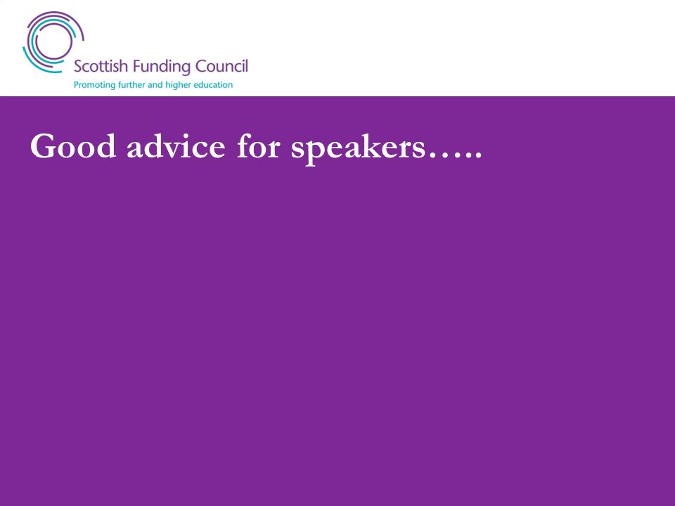 Good advice for speakers…..