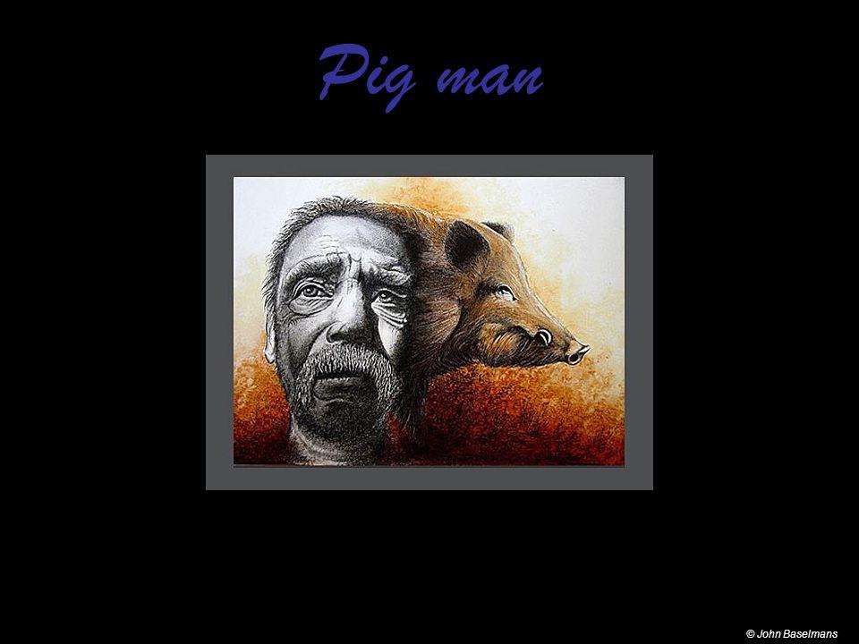 Pig man © John Baselmans