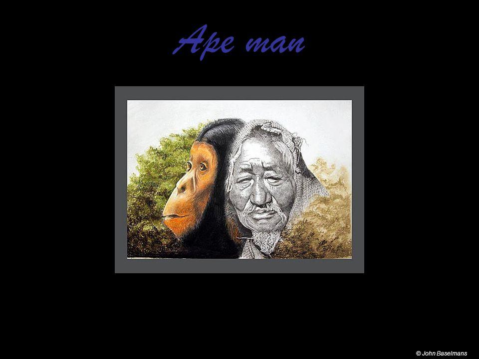 Ape man © John Baselmans