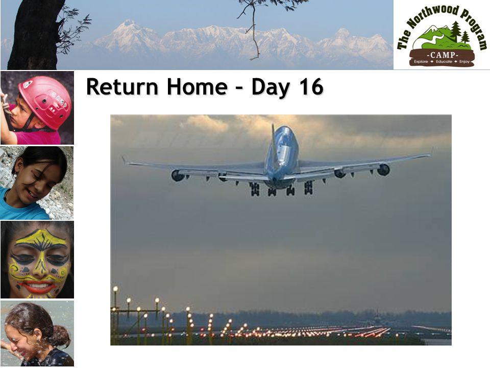 Return Home – Day 16 Return Home – Day 16
