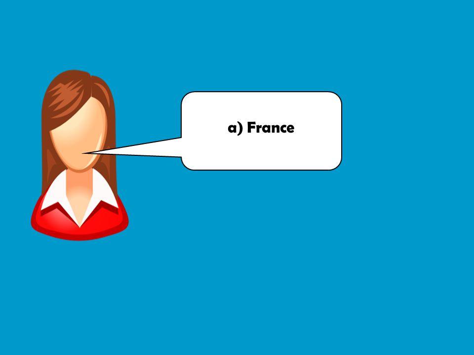 a) France