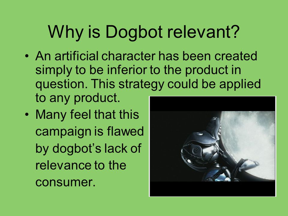 Why is Dogbot relevant.