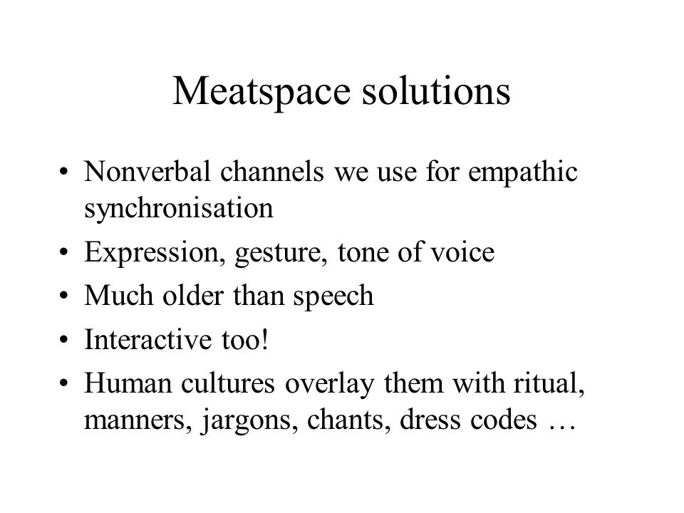Meatspace solutions (2)