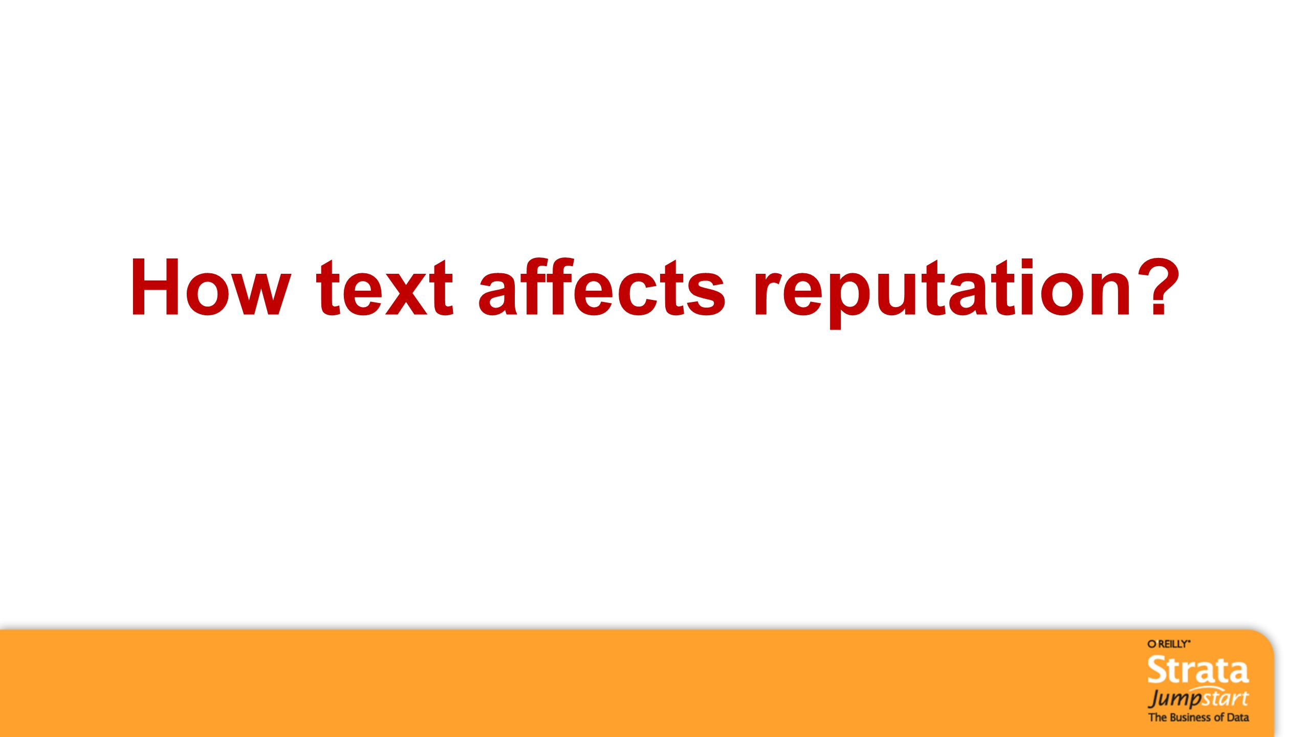 How text affects reputation?