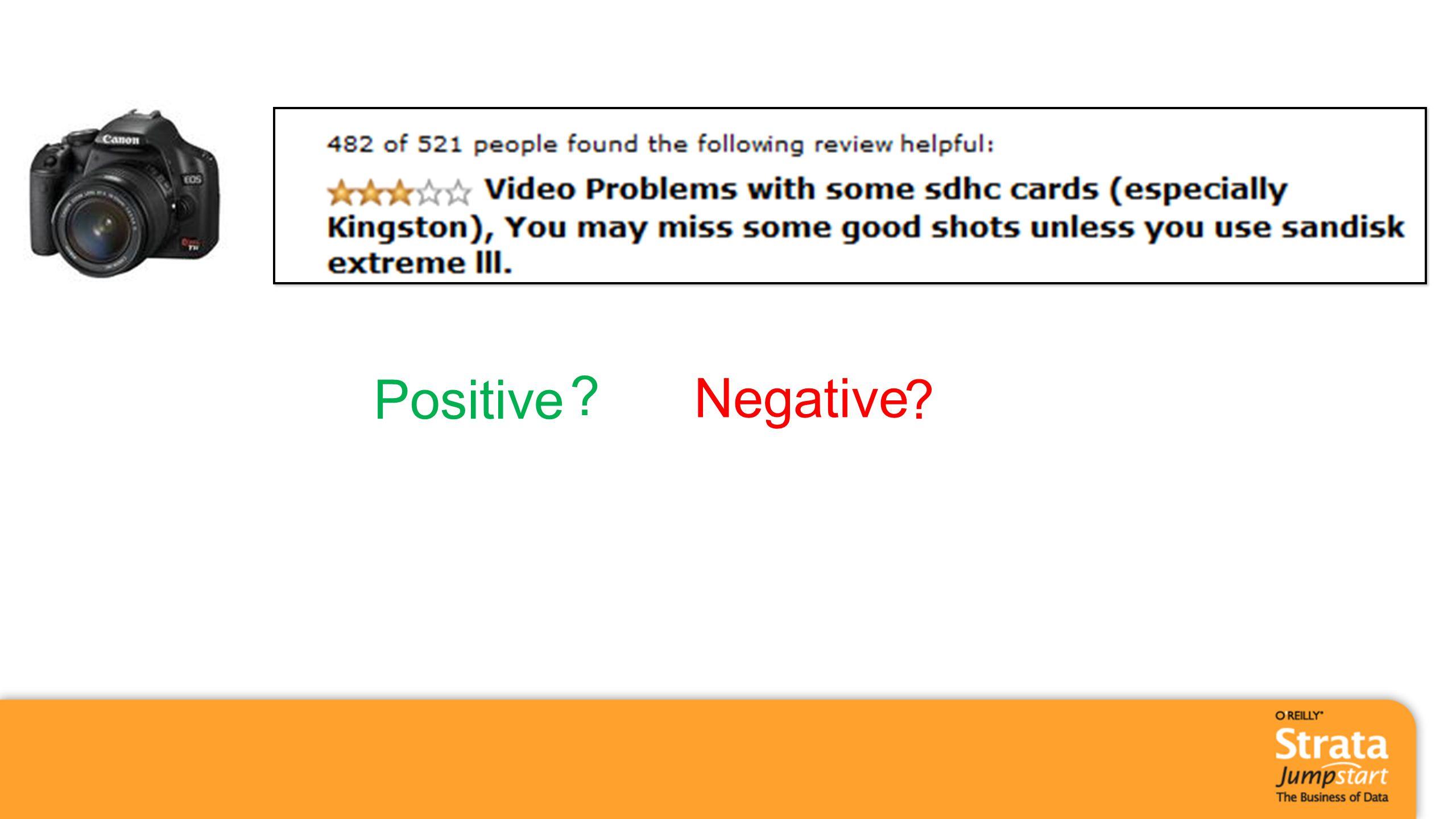 Positive Negative ? ?