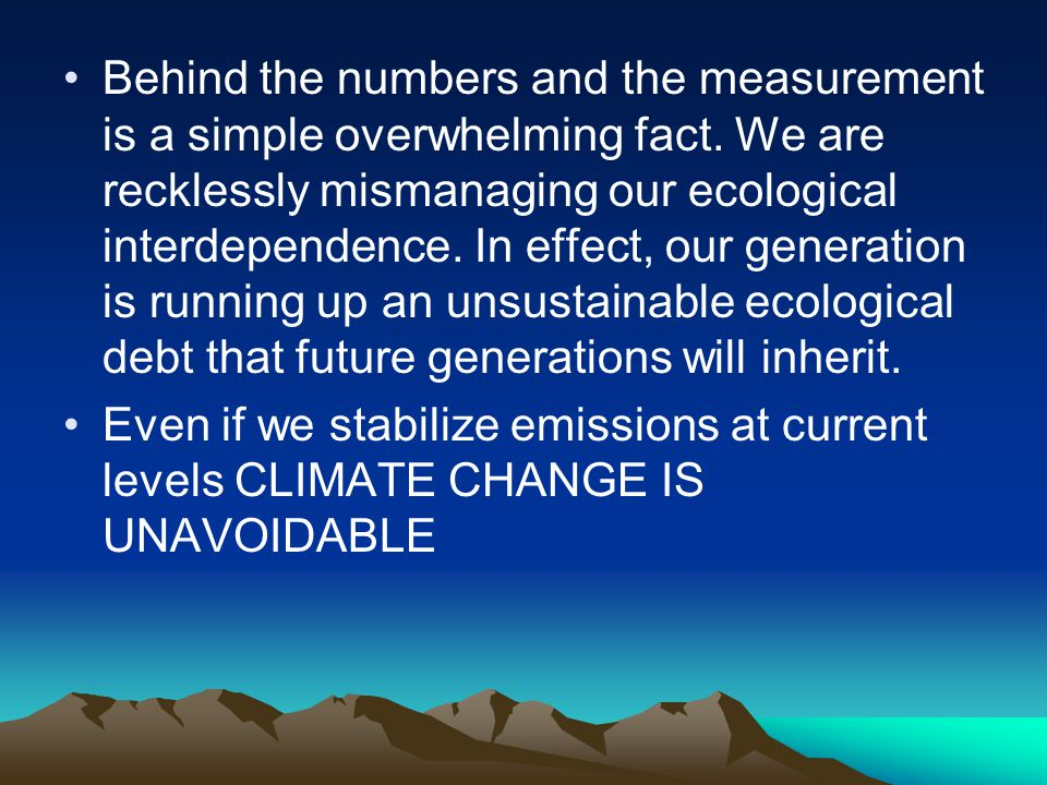 Behind the numbers and the measurement is a simple overwhelming fact.