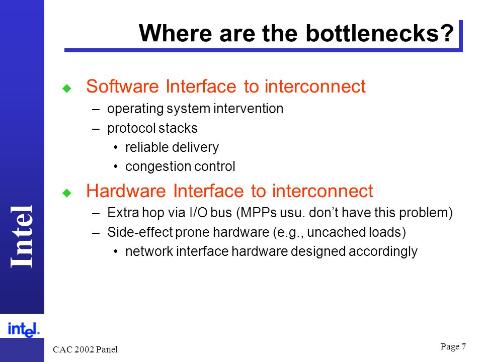 Intel CAC 2002 Panel Page 7 Where are the bottlenecks.
