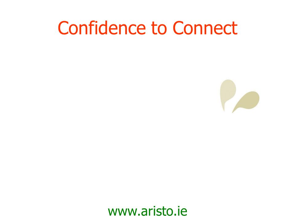 www.aristo.ie Connect 2 Grow