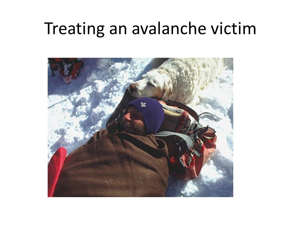 Treating an avalanche victim