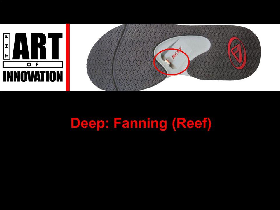 Deep: Fanning (Reef)
