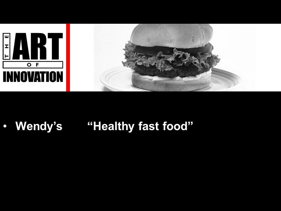 Wendy's Healthy fast food
