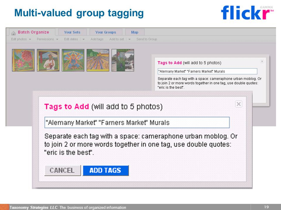 19 Taxonomy Strategies LLC The business of organized information Multi-valued group tagging