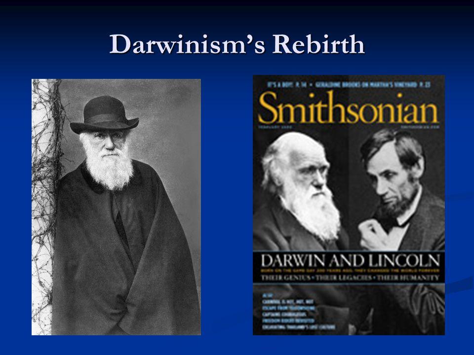 Darwinism's Rebirth