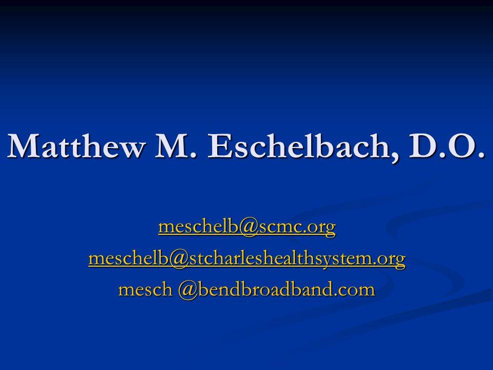 Matthew M. Eschelbach, D.O.