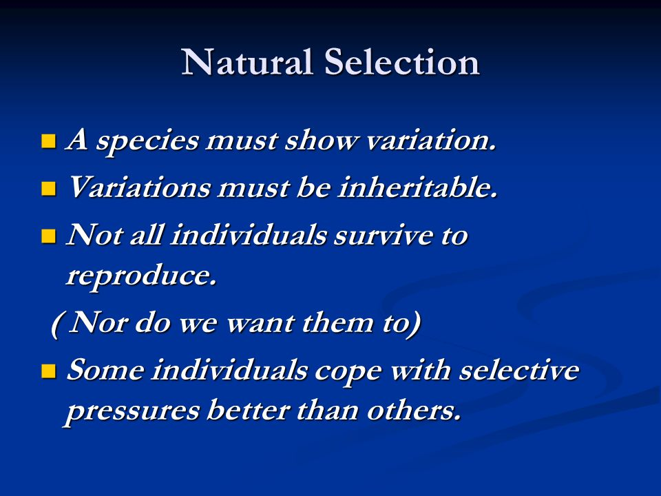 A species must show variation.A species must show variation.
