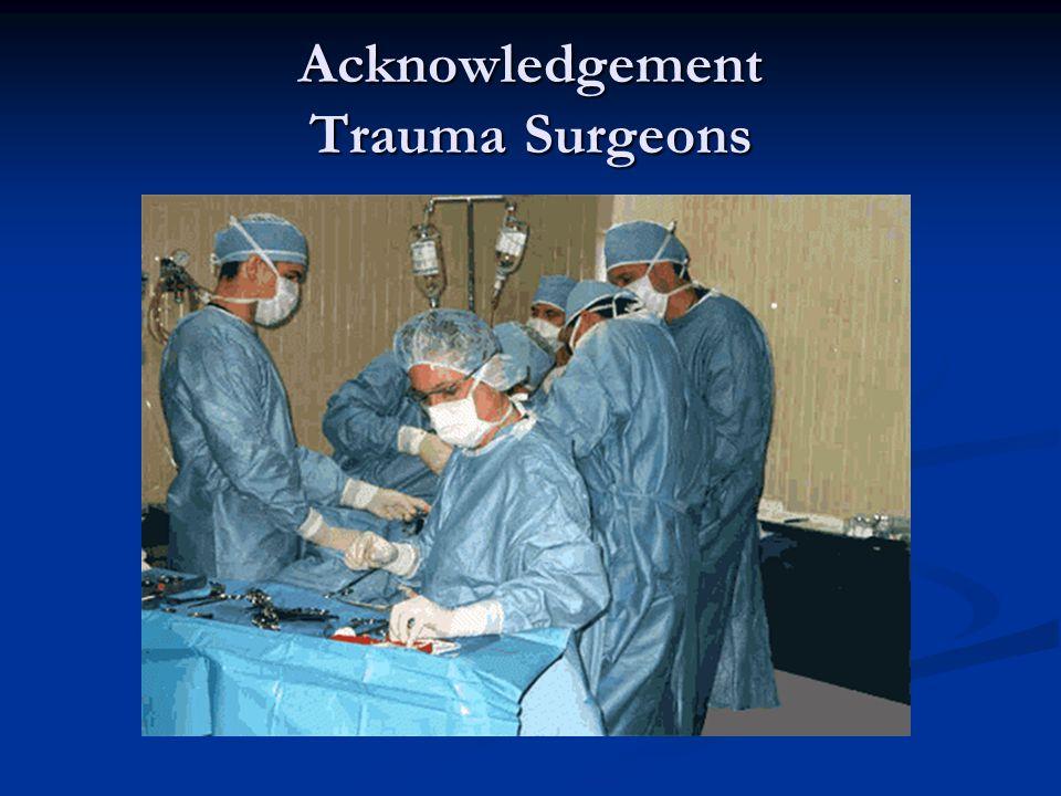 Acknowledgement Trauma Surgeons