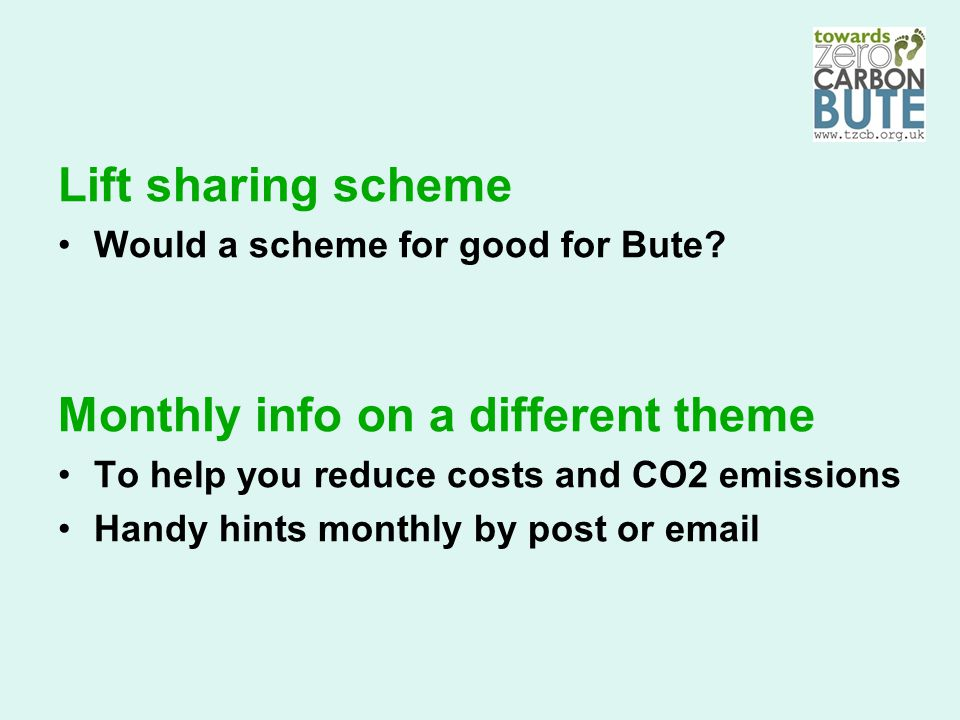 Lift sharing scheme Would a scheme for good for Bute.