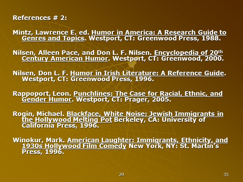 29 35 References # 2: Mintz, Lawrence E.ed.