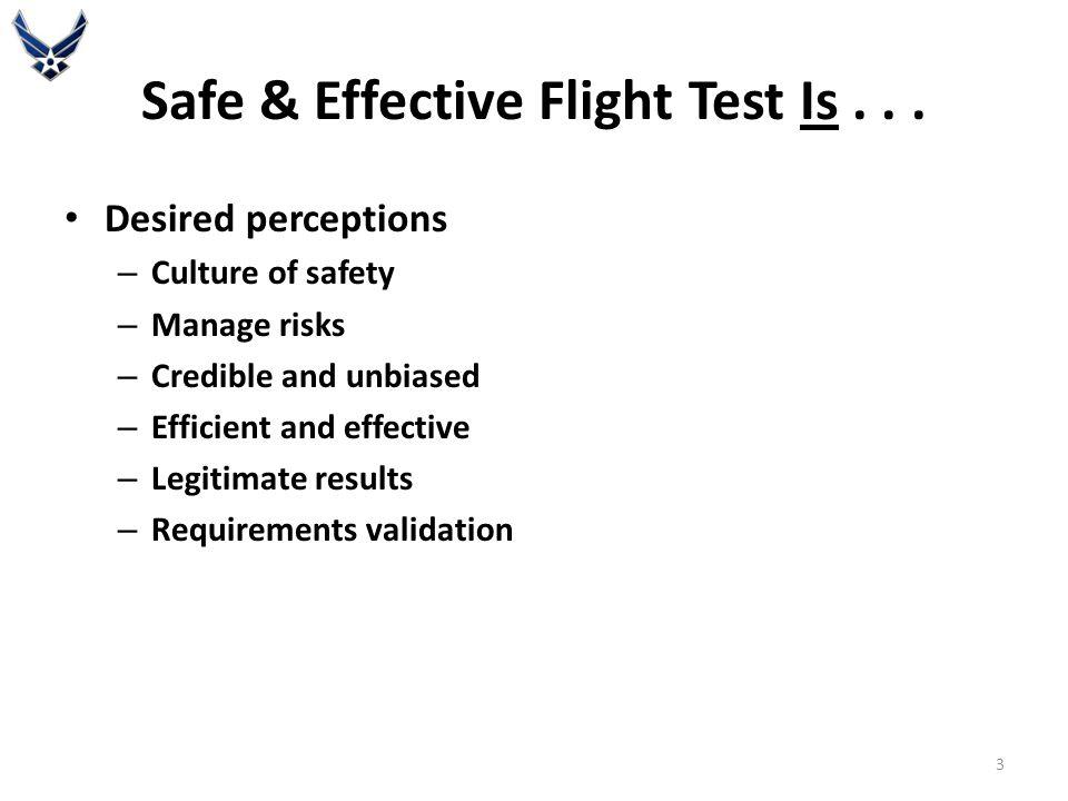 Safe & Effective Flight Test Is...