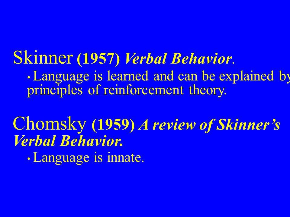 Skinner (1957) Verbal Behavior.