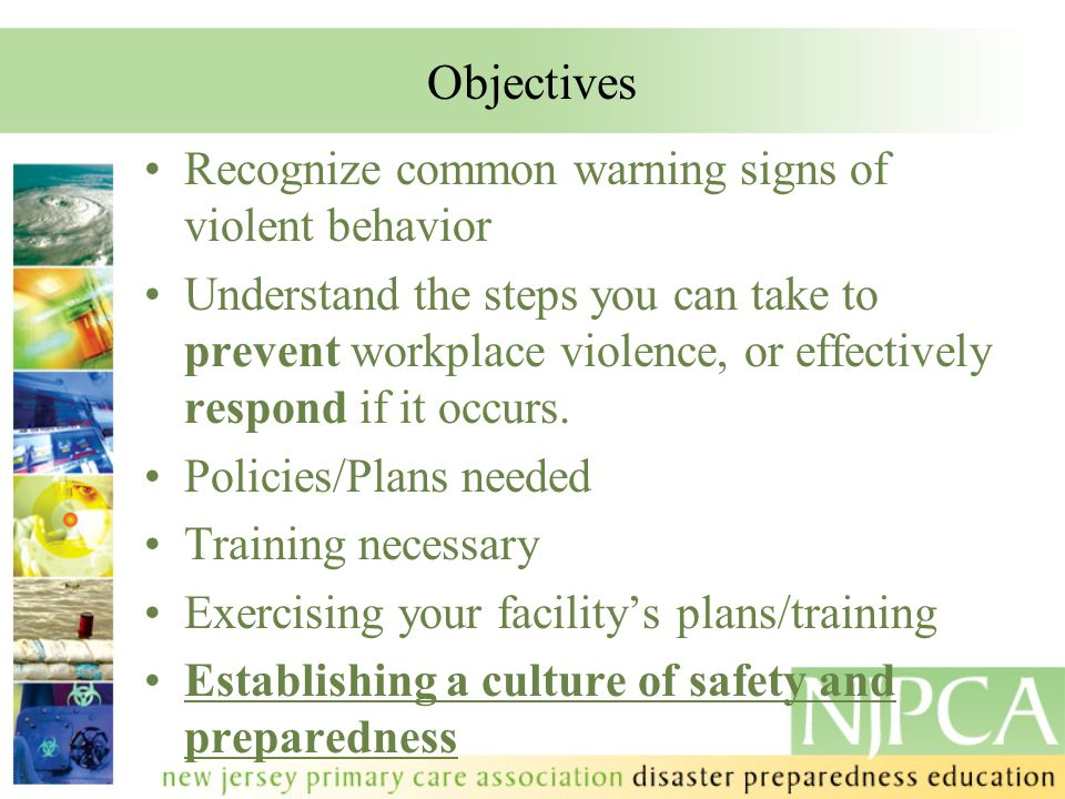 Policies and Procedures Establish security culture Establish best security practices Define goals and structure of security program Educate personnel Maintain compliance with any regulations Informational materials/signage Partnership with local resources –Mental health administrators