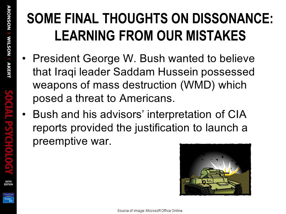 SOME FINAL THOUGHTS ON DISSONANCE: LEARNING FROM OUR MISTAKES President George W.