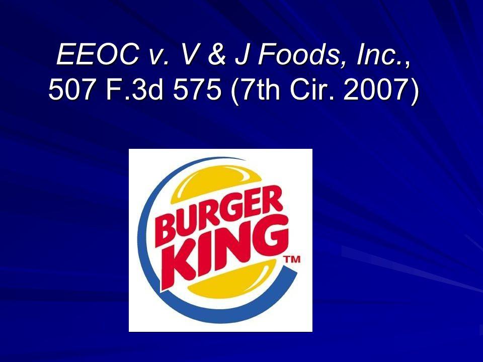 EEOC v. V & J Foods, Inc., 507 F.3d 575 (7th Cir. 2007)