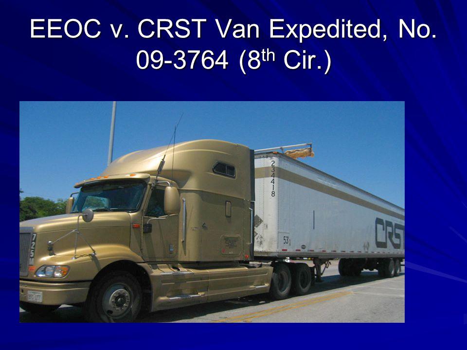 EEOC v. CRST Van Expedited, No. 09-3764 (8 th Cir.)